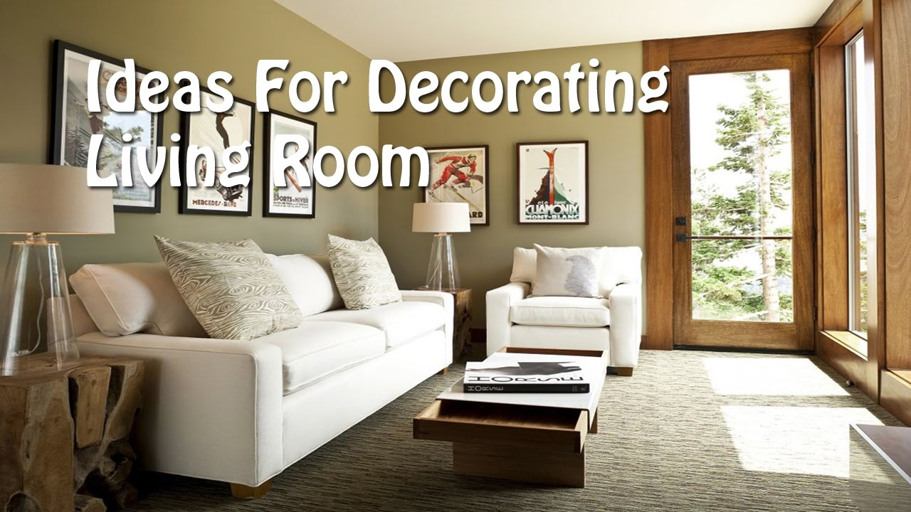 Ideas For Decorating Living Room   Quick And Easy Living Room Decorating  Ideas   YouTube