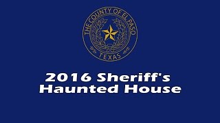 El Paso County Sheriff's Office Haunted House 2016