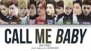 EXO 엑소 'CALL ME BABY' (Korean ver.) | Color Coded Lyrics HAN|ROM|ENG