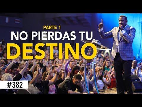 NO PIERDAS TU DESTINO Parte1- Pastor Juan Carlos Harrigan