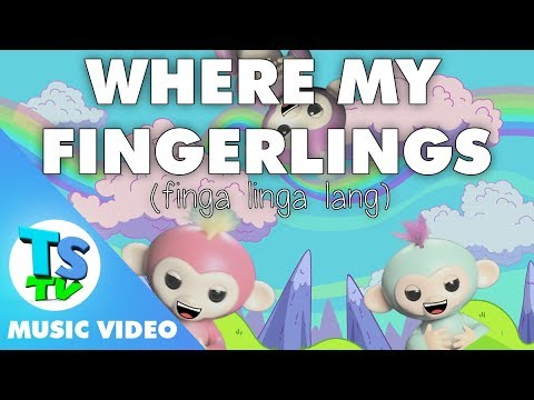 Where My Fingerlings (Fingalingalang) - ToySongs TV Toy Review Song