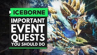 Monster Hunter World Iceborne | Most Important Event Quests You Need to Do Soon!