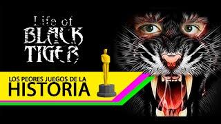 Los peores videojuegos de la historia: Life of Black Tiger