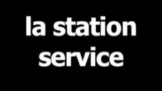 French word for gas station is la station service