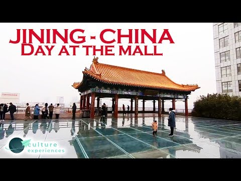 Day at the mall - JINING, China - culture experiences