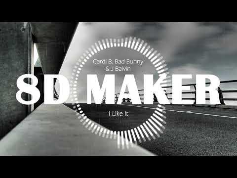 Cardi B, Bad Bunny & J Balvin - I Like It [8D TUNES / USE HEADPHONES] 🎧