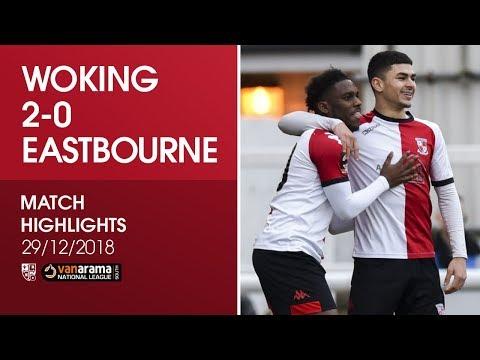 Woking 2 - 0 Eastbourne Borough   Match Highlights
