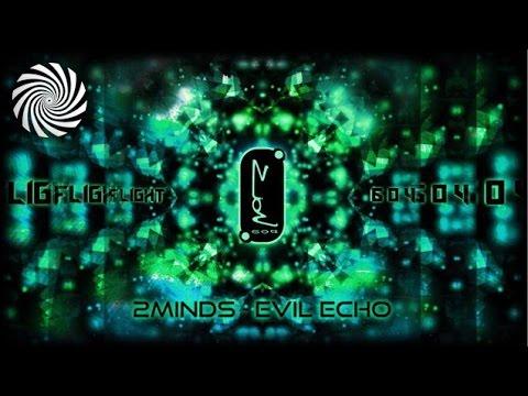 Flight 604 |  2Minds - Evil Echo