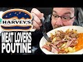 MEAT LOVERS POUTINE 🍔🍟 from HARVEY'S Food Review