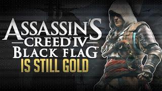 Assassin's Creed IV: Black Flag is Still Gold