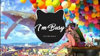 魔力鸭 2NE1 - I'm Busy DJ.Hero轩  | Nhạc Nền Tik Tok Hot Trong Tháng | Douyin Music 2019 | 0:45