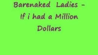 If i had a million dollars barenaked ladies pics 34