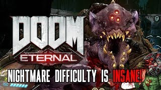 Doom Eternal's Nightmare Difficulty Is INSANE!