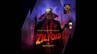 Ziltoidia Attaxx!!! (intro+song), in Ziltoid the Omniscient, by Devin Townsend (2007)