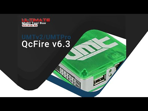 UMTv2 / UMT Pro - QcFire v6.3 New Update is here