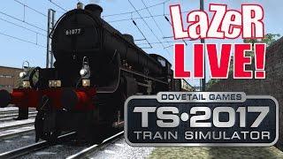 Train Simulator 2017 - We are Coming Back! Livestream)