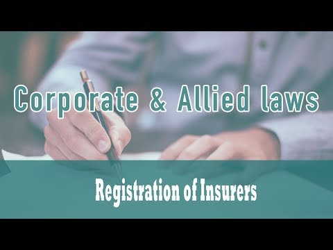 The Insurance Act 1938 | Registration of Insurers | Part 2