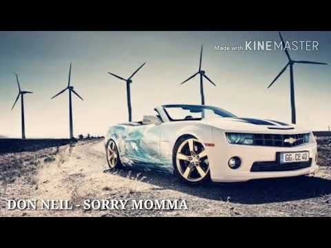 Don Neil - Sorry Momma