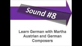 Austrian and German Composers - Pronunciation - Learn German with Martha - Deutsch lernen