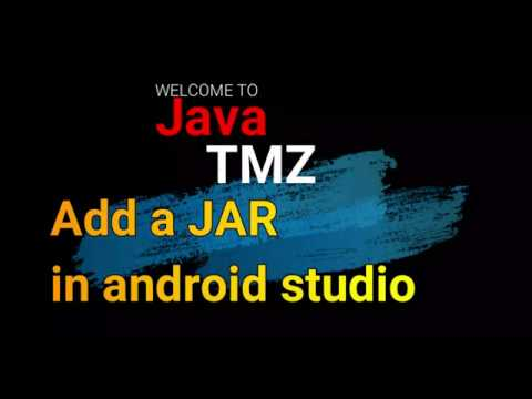How To Add A Jar And External Libraries In Android Studio