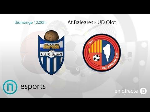 Esports IB3 // AT. Baleares - UD Olot