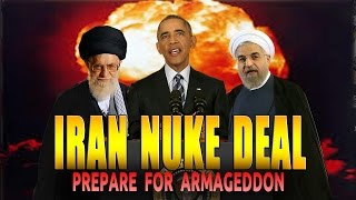 Iran Nuclear Deal - Coming Chaos revealed in bible prophecy