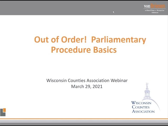 Out of Order! Parliamentary Procedure Basics for Effective and Efficient Meetings