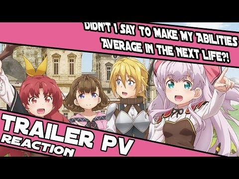 didn't-i-say-to-make-my-abilities-average-in-the-next-life?!-trailer-reaction