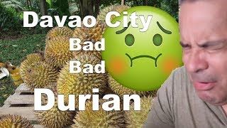 Davao City Chinatown - Bad Bad Durian