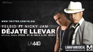 Dejate Llevar  - Nick Jam Feat Yelsid