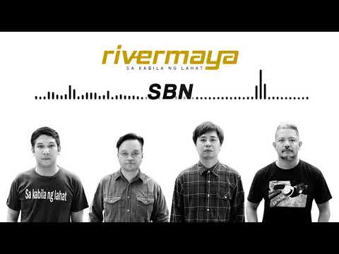 Rivermaya  SBN Audio ♪