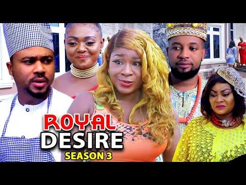Download ROYAL DESIRE SEASON 3 (Trending New Movie HD)Destiny Etiko 2021 Latest Nigerian Nollywood  Movie