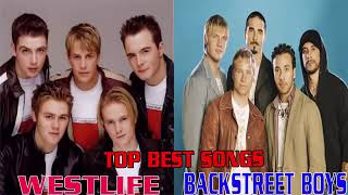 Westlife Vs Backstreet Boys Top 20 Best Songs Westlife Vs Backstreet Boys Full Album 2018