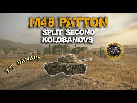 | M48 Patton | Split Second Kolobanovs? [ WoT: Console ]