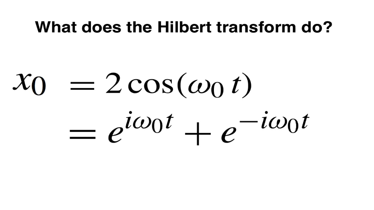 CFC: What does the Hilbert transform do? (V9)