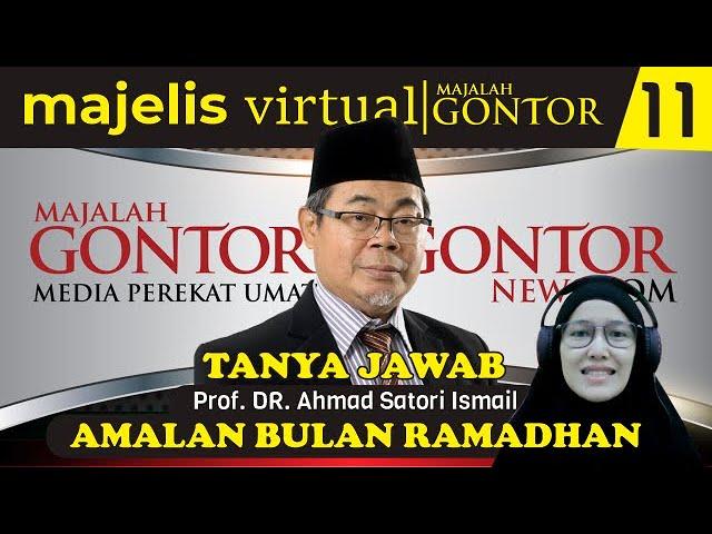 [MVMG 11] Tanya Jawab : Prof. Dr. KH. Ahmad Satori Ismail - Amalan Bulan Ramadhan