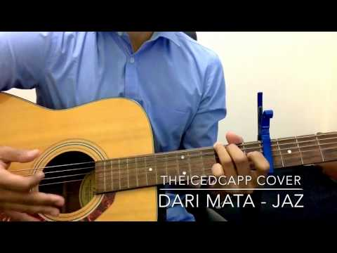 JAZ Dari Mata - TheIcedCapp Cover + easy chords