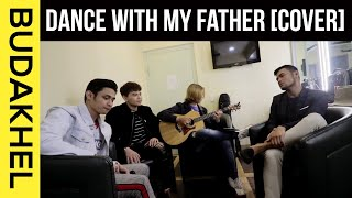 Dance with My Father - Bugoy Drilon, Daryl Ong, Michael Pangilinan (BU DA KHEL)