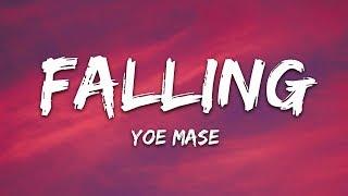 Yoe Mase - Falling (Lyrics)