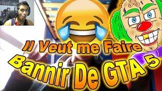 UN RAGEUX APPELLE ROCKSTAR POUR ME FAIRE BANIR DE GTA5 - MDR
