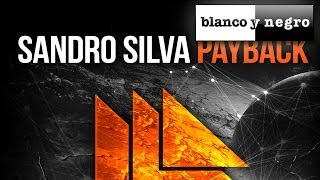 Sandro Silva - Payback (Official Audio)