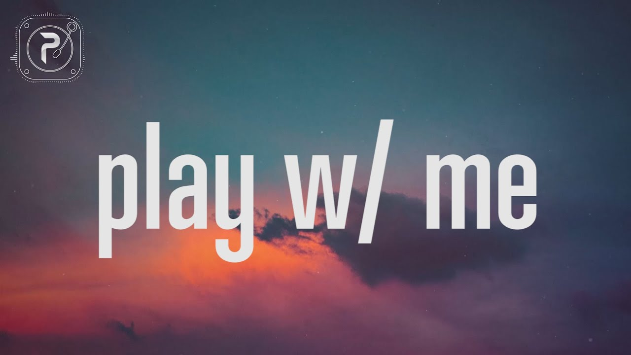 Bailey Bryan - play w/ me (Lyrics)