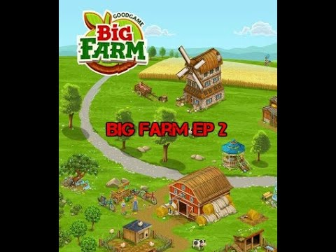 Big farm sur chromebook/ ep2