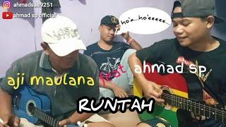 RUNTAH-DOEL SUMBANG || AJI MAULANA FEAT AHMAD SP