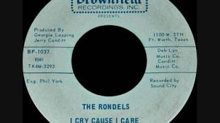 The Rondels - I cry cause I care YouTube Videos