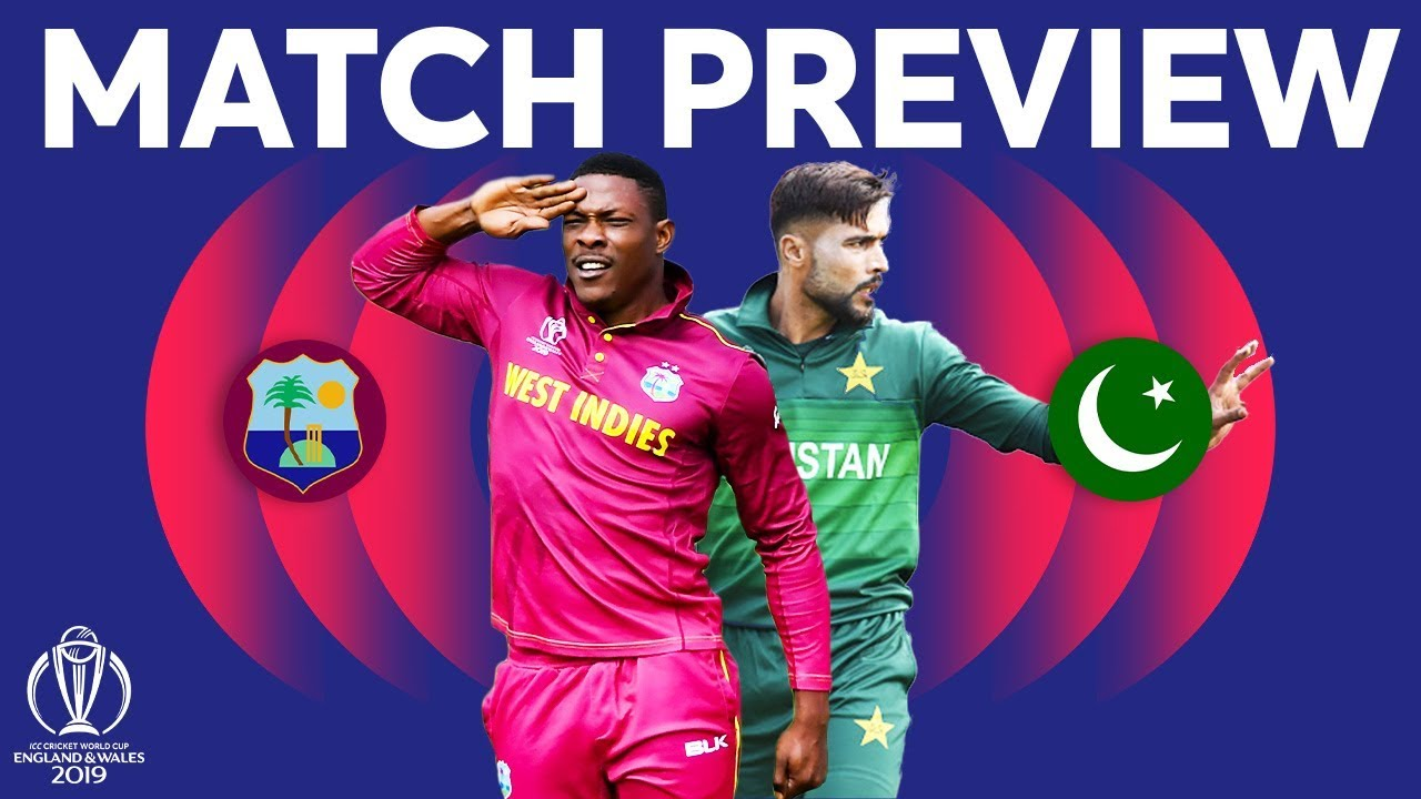 Match Preview - Windies vs Pakistan | ICC Cricket World Cup 2019