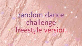 random dance challenge (freestyle ver) #1