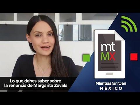 Lo que debes saber sobre la renuncia de Margarita Zavala