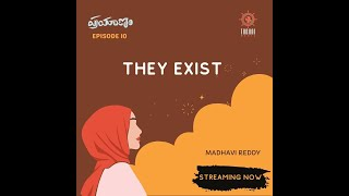 They Exist| Prayanam | Ep 10 | Presented By Tarani Media | Telugu Podcast Channel