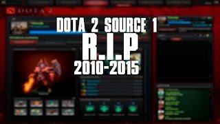 Dota 2 Source 1 - R.I.P 2010 - 2015